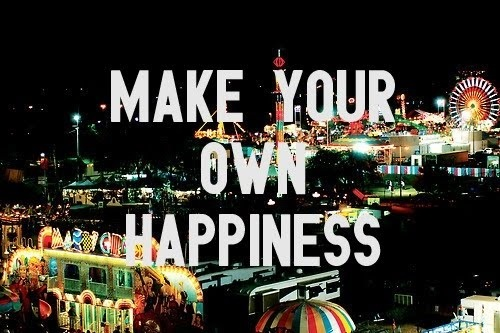 Picture of quote Make your own happiness